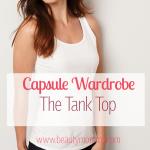 Capsule Wardrobe Essentials: The Tank Top