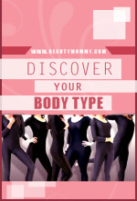 Discover Your Body Type: 30 Days to Gorgeous Mom Style