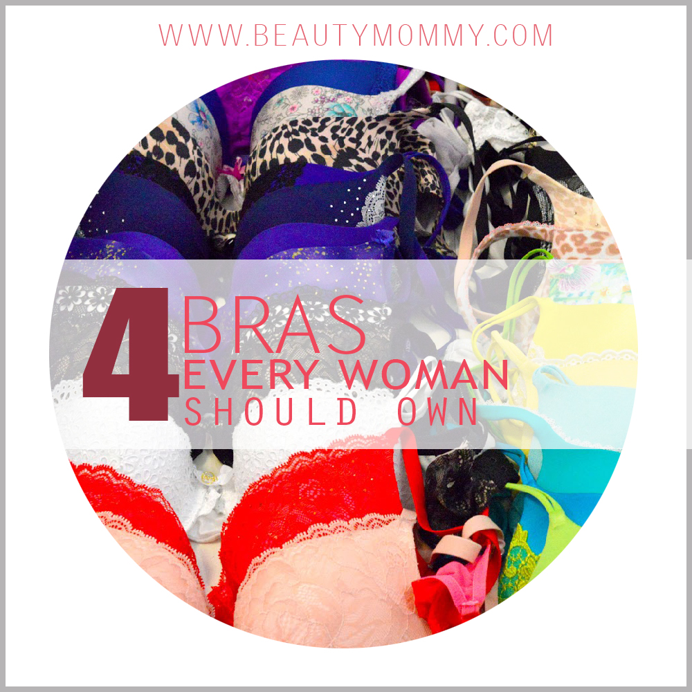 4 Bras Every Woman Should Own
