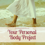 Your Personal Body Project: A Guest Post by Allie Marie Smith