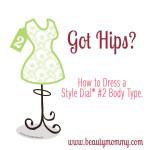 Got Hips? How to Dress a Curvy Body Type