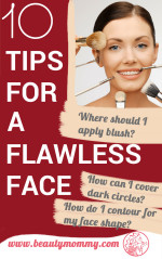 10 Tips for a Flawless Face