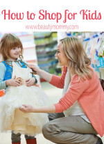 How to Shop for Kids