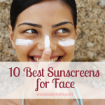 10 Best Sunscreens for the Face