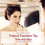How to Be Flawless: Foolproof Foundation Tips, Tools & Apps