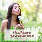 4 Fast, Flattering Spring Makeup Trends