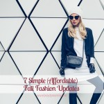 7 Simple (Affordable) Fall Fashion Updates