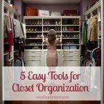 5 Easy Tools for Closet Organization