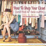 How to Shop Your Closet (and Find 47 New Outfits): A Guest Post from Caitlin Skidmore