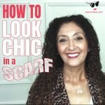 How to Look Chic in a Scarf Over 40