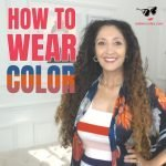 How to Wear Color