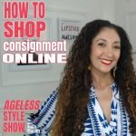 How To Shop Online Consignment Stores | Ageless Style #15